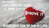 2021.02.14 1 John 3.11-24 Prove It card.