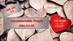 2021.08.08 John 4.1-40 Uncomfortable People.jpg
