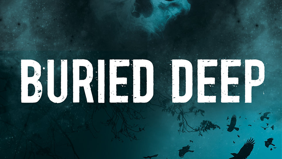 Buried Deep (Autographed Copy)