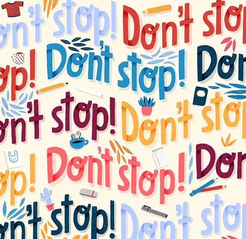 Don't stop don't stop don't stop don't s