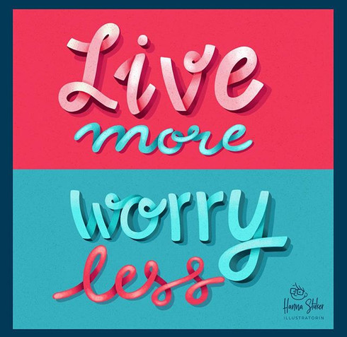 Live more, worry less.jpg