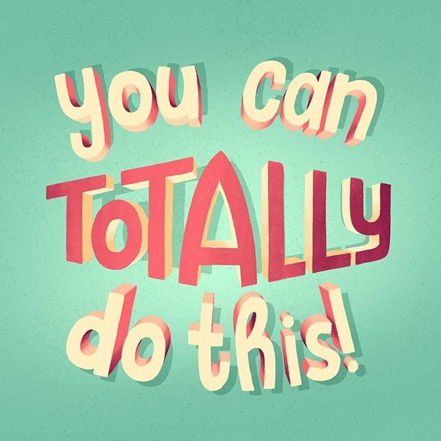 You can totally do this! –_Das Bild ist