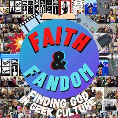 Faith and Fandom