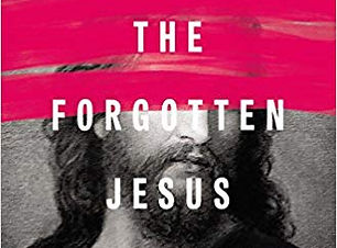 The Forgotten Jesus.jpg