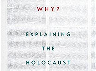Why Explaining The Holocaust.jpg
