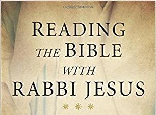 Reading The Bible With Rabbi Jesus.jpg