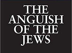 The Anguish of the Jews.jpg