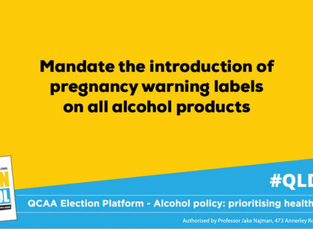 POLICY ASK: Mandate the introduction of pregnancy warning labels on all alcohol products and point o