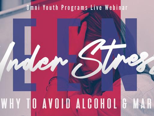 Teens Under Stress - How & Why to Avoid Alcohol & Marijuana