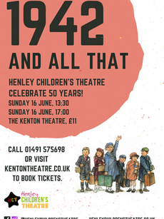 Henley Childrens Theatre, 1942 and all that.