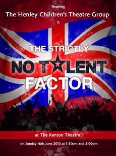 Henley Childrens Theatre No Talent Factor