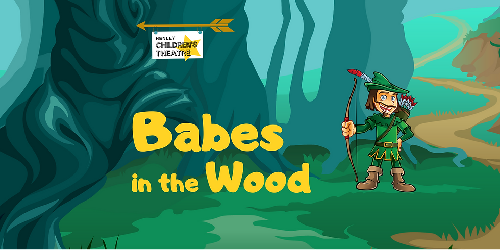 Babes In The Wood, 2pm