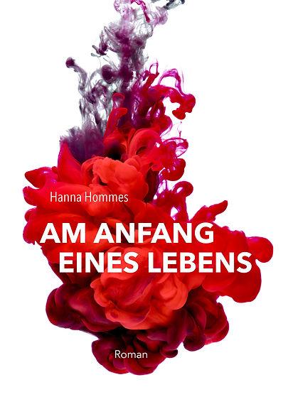 Hanna Hommes Am Anfang eines Lebens