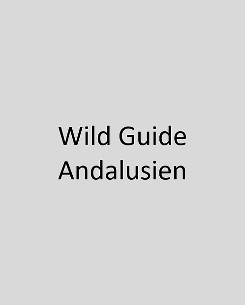 Wild Guide Andalusien