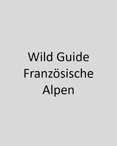 Wild Guide Französische Alpen