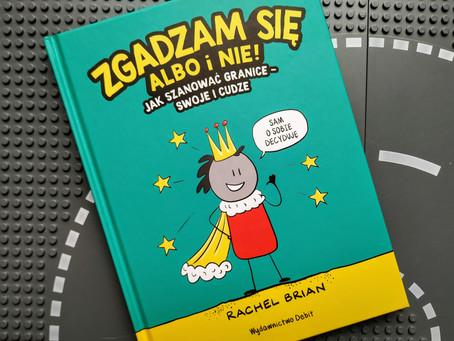 """Książki o asertywności dla dzieci - cz. 1 (""""Zgadzam się albo i nie!..."""")"""