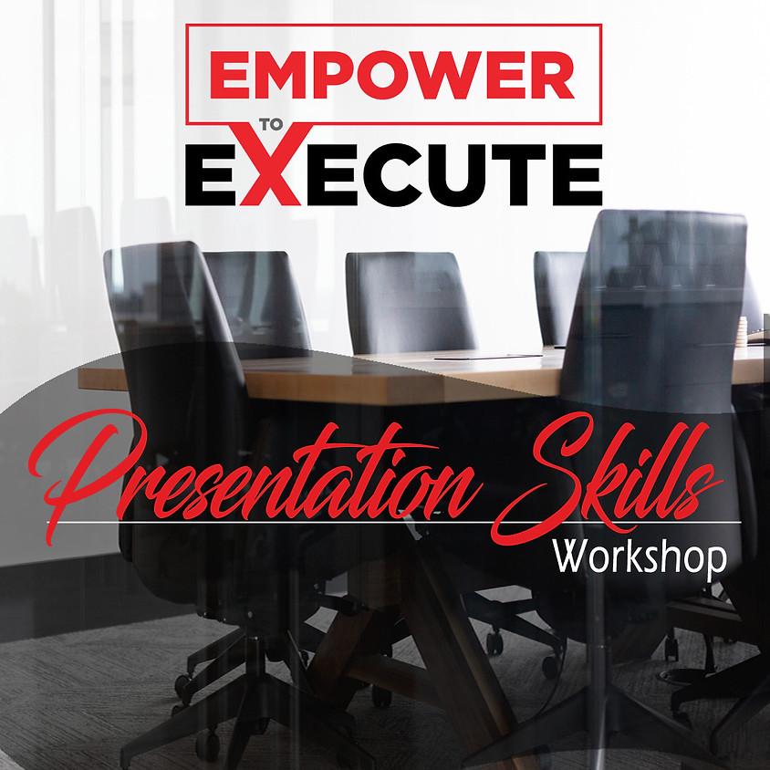 Empower To Execute: Presentation Skills