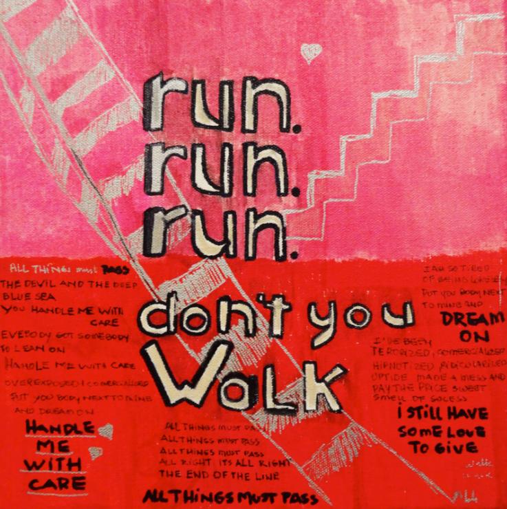 run run run don't walk