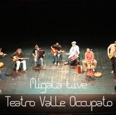 Progetto Migala @ Teatro Valle Occupato
