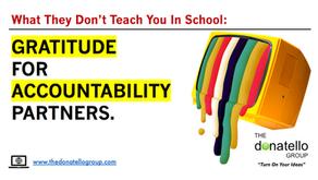 Gratitude for accountability partners. How accountability partners can accelerate your success.