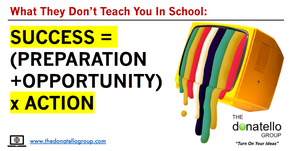The Equation for Success: (Preparation + Opportunity) x Massive Action