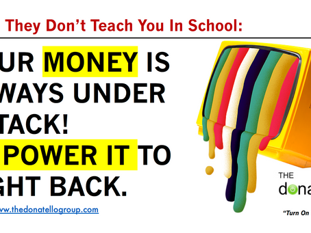 Your money is always under attack! Empower it to fight back.