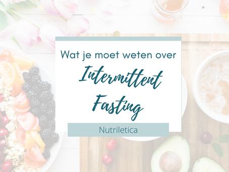 Wat je moet weten over Intermittent Fasting!