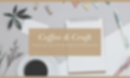 Generic_Coffee and Craft 3_23 Banner.png