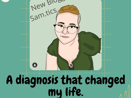A Diagnosis That Changed My Life