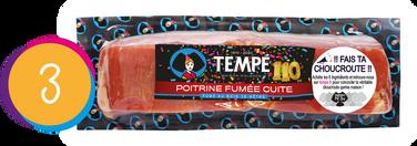 Poitrine fumée cuite Tempé