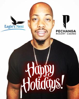 Happy Holidays! Join me Tonight! at The Eagles Nest inside Pechanga Casino
