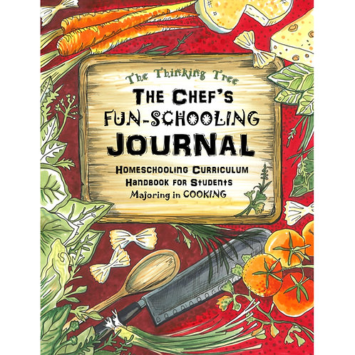 The Chef's Fun-Schooling Journal - Core Curriculum Journal - PDF