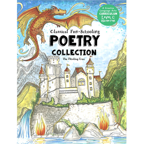 PDF - Classical Fun-Schooling Poetry Collection - Level C: For ages 10 to 17