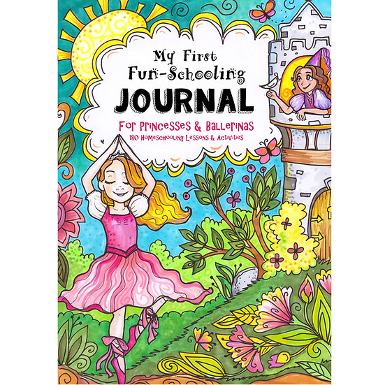 PDF - Core Journal - My First Fun-Schooling - Princesses & Ballerinas - ages 6-9