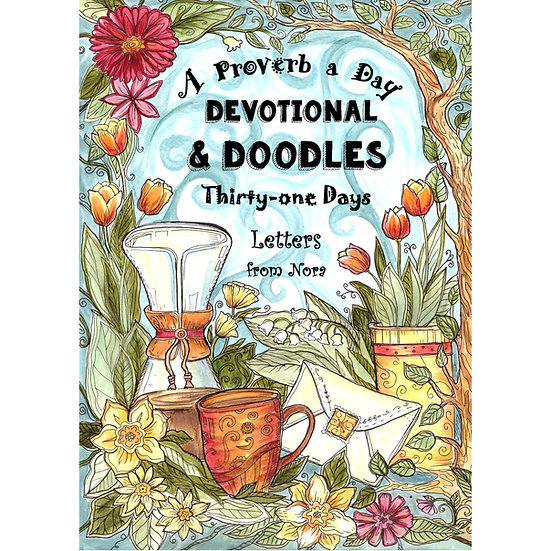 A Proverb a Day - Devotional and Doodles - Therapeutic Coloring Book & Journal