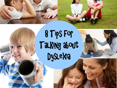 8 Tips for Talking to Your Child about Dyslexia