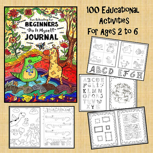 Fun-Schooling for Beginners - Do It Myself Journal - Ages 2 to 6