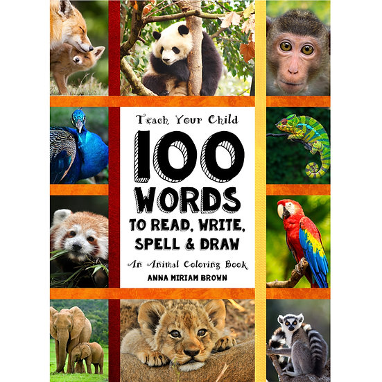 PDF - 100 Words - Teach Your Child - 100 Words To Read, Write, Spell and Draw
