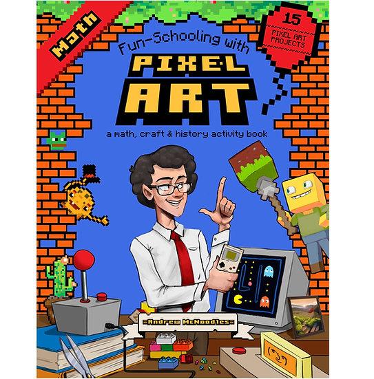 PDF - Fun-Schooling With Pixel Art - A Math, Craft & History Activity Book - PDF