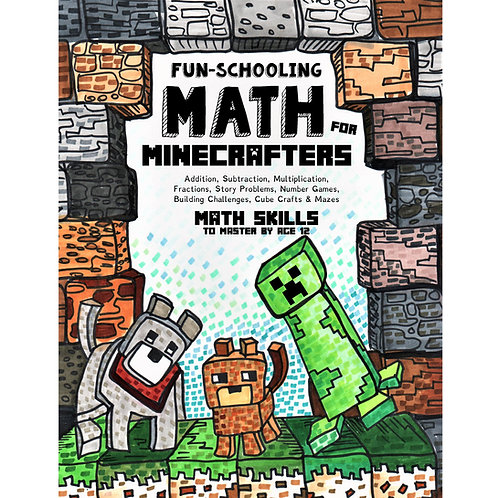 Fun-Schooling Math for Minecrafters - Full Color - PDF