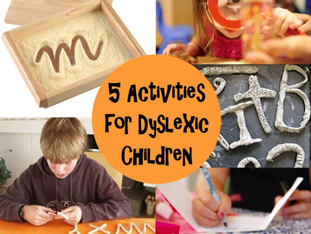 5 Activities for Children with Dyslexia