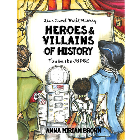 PDF - Heroes & Villains of History - Time Travel World History
