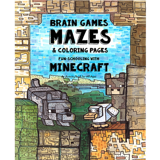 PDF - Brain Games, Mazes & Coloring Pages -Minecraft Theme - Full Color