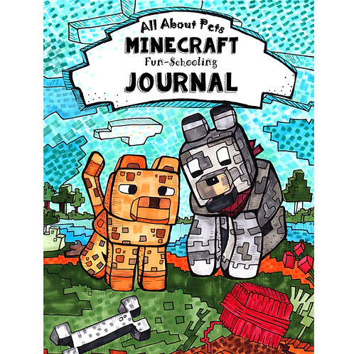 All About Pets: Minecraft Fun-Schooling Journal