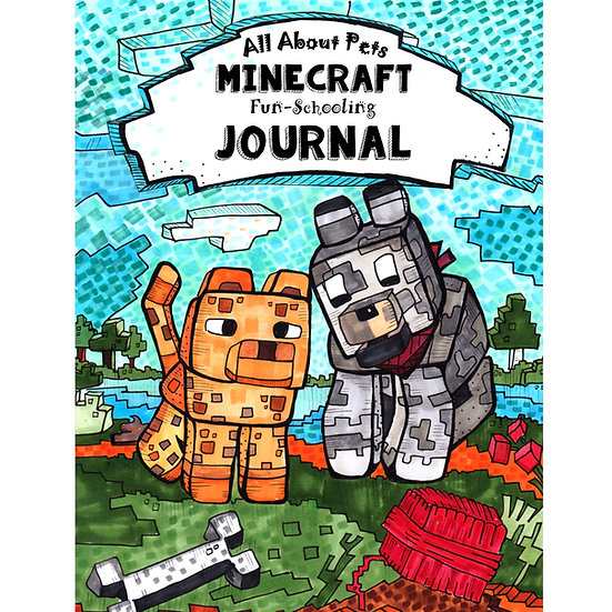 PDF - Core Journal - All About Pets: Minecraft Fun-Schooling Journal