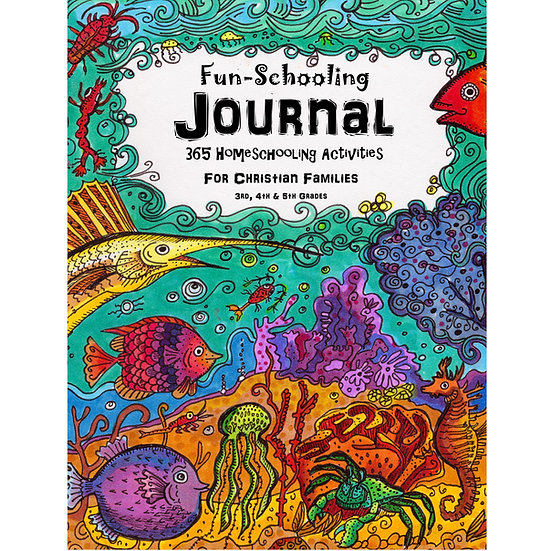 PDF- Core Journal - 3rd, 4th & 5th - Fun-Schooling for Christian Families