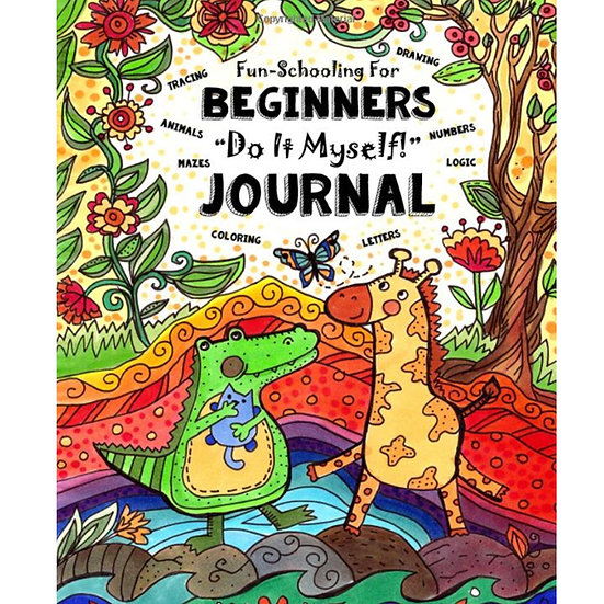 PDF - Fun-Schooling for Beginners - Do It Myself Journal - Ages 2 to 6