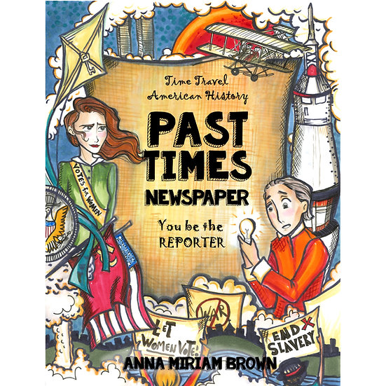 Past Times Newspaper: Time Travel American History - PDF