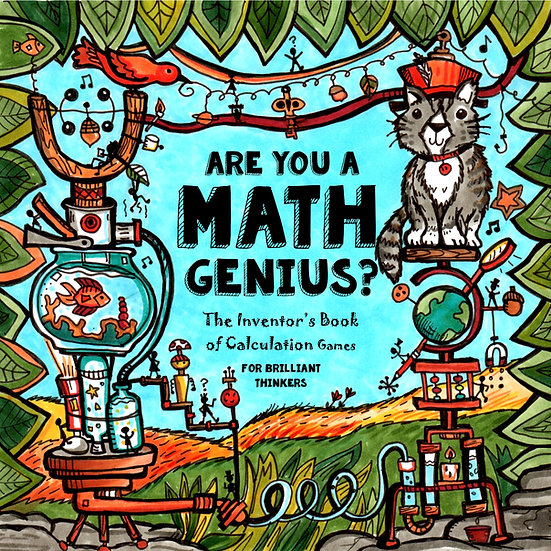 PDF - Are You a Math Genius? The Inventor's Book of Calculation Games