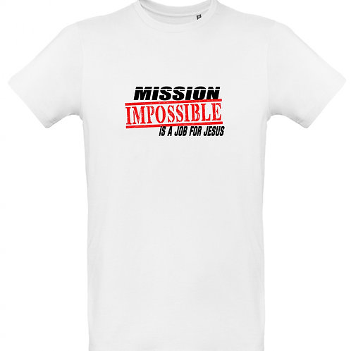 mission impossible is a job for Jesus